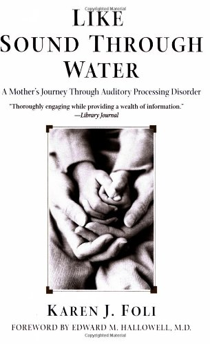 Like Sound Through Water A Mother's Journey Through Auditory Processing Disorder  2003 edition cover