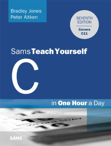 C Programming in One Hour a Day  7th 2014 edition cover