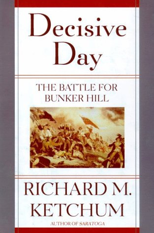 Decisive Day The Battle for Bunker Hill Revised  edition cover