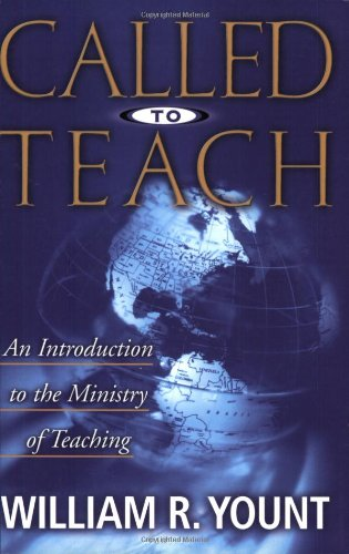 Called to Teach A Christian Teacher's Introduction to Educational Psychology N/A edition cover