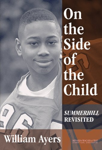On the Side of the Child Summerhill Revisited  2003 edition cover