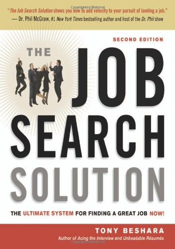 Job Search Solution The Ultimate System for Finding a Great Job Now! 2nd 2012 edition cover