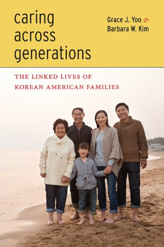 Caring Across Generations The Linked Lives of Korean American Families  2014 edition cover