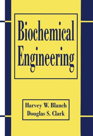 Biochemical Engineering  2nd 1997 (Revised) edition cover