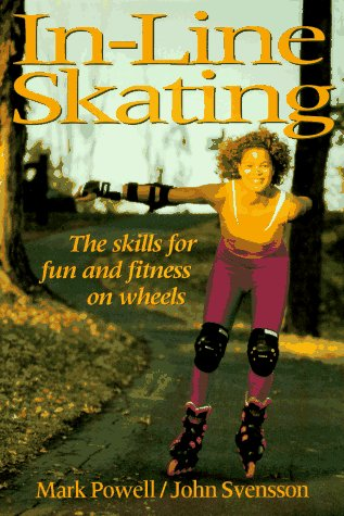 In-Line Skating 1st 1993 9780873223997 Front Cover