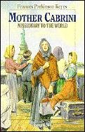 Mother Cabrini : Missionary to the World N/A edition cover