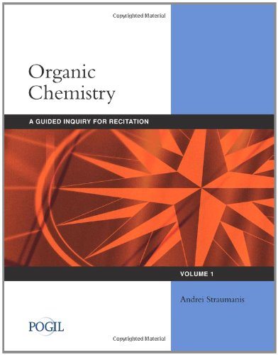 Organic Chemistry A Guided Inquiry for Recitation  2012 edition cover