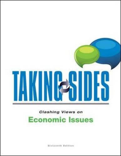 Taking Sides: Clashing Views on Economic Issues 16th 2014 edition cover