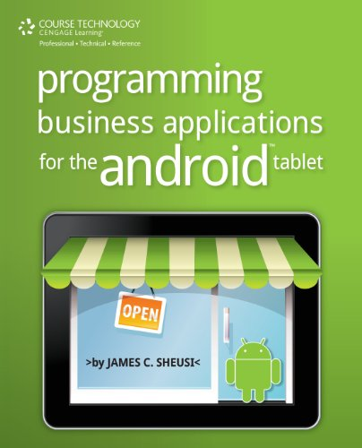 Programming Business Applications for the Android Tablet   2014 9781285159997 Front Cover