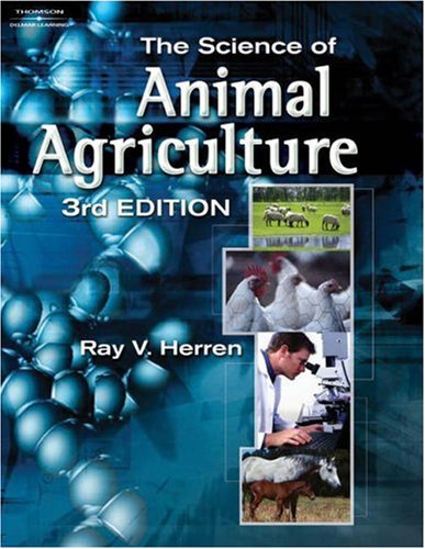 Science of Animal Agriculture  3rd 2007 (Revised) 9781401870997 Front Cover