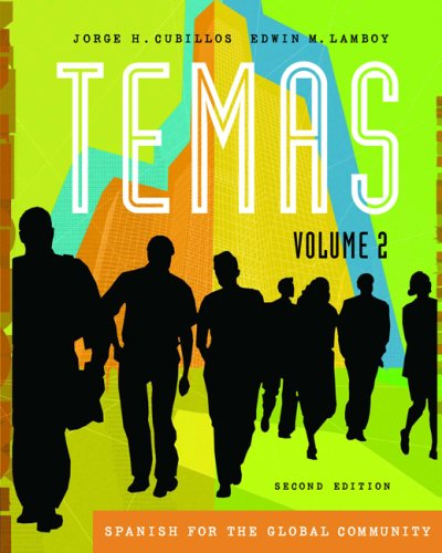 Temas Spanish for the Global Community 2nd 2007 (Revised) 9781413028997 Front Cover