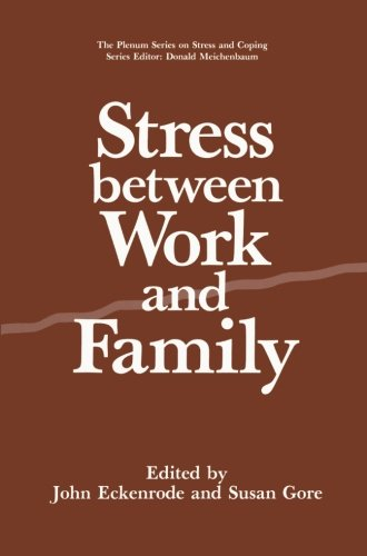 Stress Between Work and Family   1990 9781489920997 Front Cover