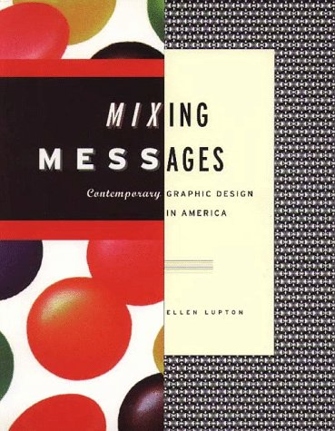Mixing Messages Graphic Design in Contemporary American Culture  1996 edition cover