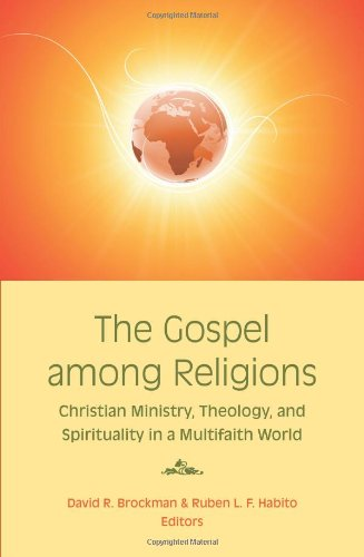 Gospel among Religions Christian Ministry, Theology, and Spirituality in a Multifaith World  2010 edition cover