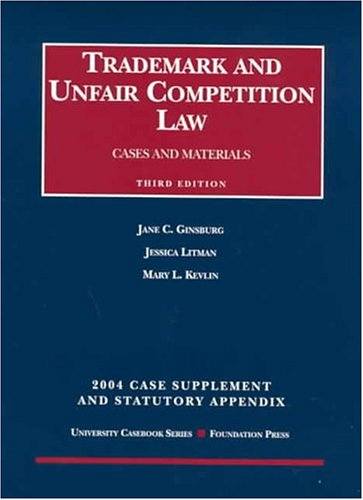 Trademark And Unfair Competition Law 2004 1st 2004 edition cover