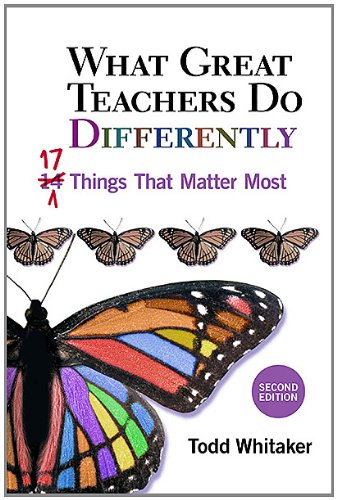 What Great Teachers Do Differently Seventeen Things That Matter Most 2nd 2012 (Revised) 9781596671997 Front Cover