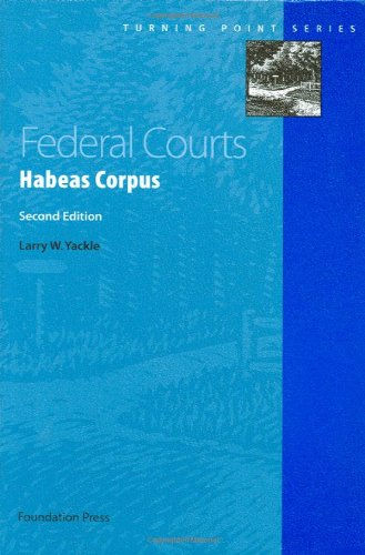 Federal Courts Habeas Corpus, 2d 2nd 2010 (Revised) edition cover