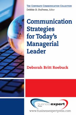 Communication Strategies for Today's Managerial Leader   2012 edition cover