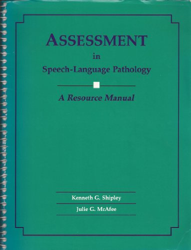 Assessment in Speech-Language Pathology A Resource Manual  2004 edition cover