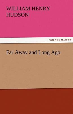 Far Away and Long Ago  N/A 9783842460997 Front Cover