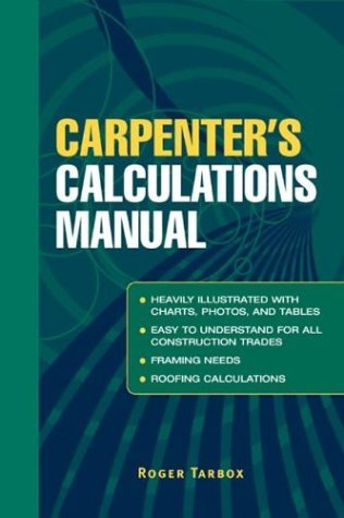Carpenter's Calculations Manual   2005 9780071437998 Front Cover