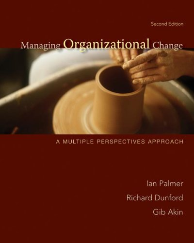 Managing Organizational Change A Multiple Perspectives Approach 2nd 2009 edition cover