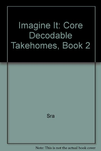 Imagine It: Core Decodable Takehomes, Book 2 1st 2008 9780076106998 Front Cover