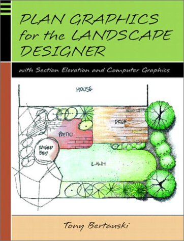 Plan Graphics for the Landscape Designer With Section Drawing and Computer Graphics  2003 edition cover