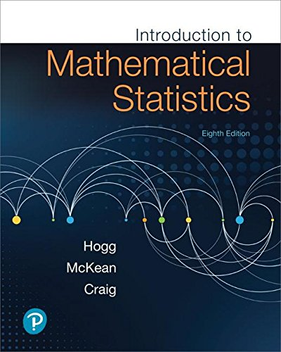 Introduction to Mathematical Statistics:   2018 9780134686998 Front Cover