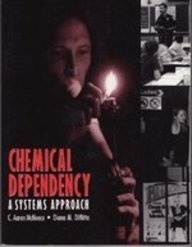 Chemical Dependency A Systems Approach  1994 edition cover