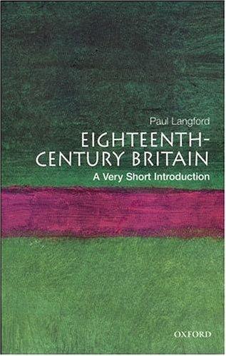 Eighteenth-Century Britain   2000 9780192853998 Front Cover