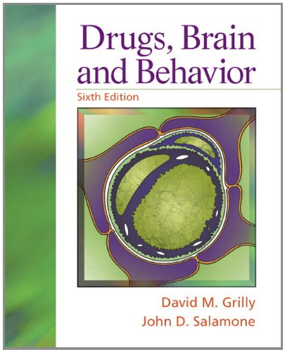Drugs, Brain and Behavior  6th 2012 9780205234998 Front Cover