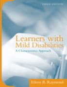 LEARNERS WITH MILD DISABILITIE 3rd 2007 9780205560998 Front Cover