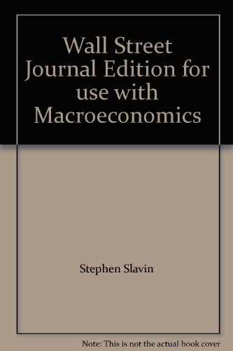 Macroeconomics Wall Street Journal Edition 4th 9780256216998 Front Cover