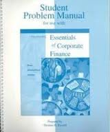 Essentials of Corporate Finance 2nd 1999 (Student Manual, Study Guide, etc.) 9780256261998 Front Cover