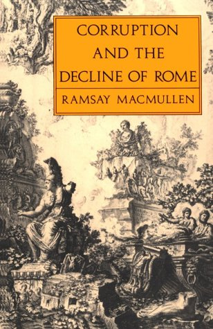 Corruption and the Decline of Rome   1988 (Reprint) edition cover