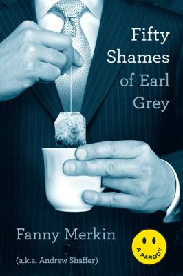 Fifty Shames of Earl Grey A Parody N/A edition cover