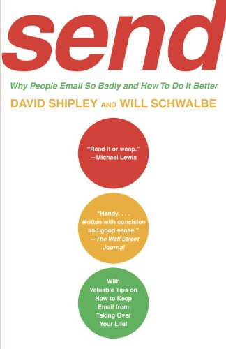 Send Why People Email So Badly and How to Do It Better  2010 edition cover
