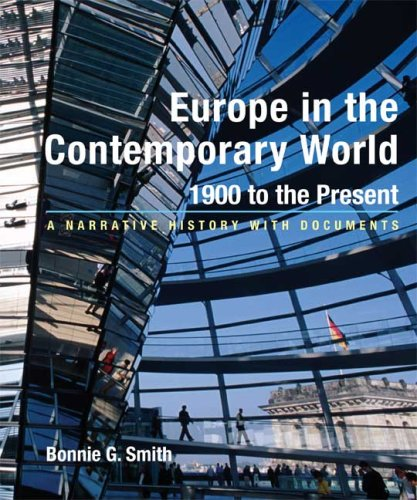 Europe in the Contemporary World - 1900 to Present A Narrative History with Documents N/A edition cover