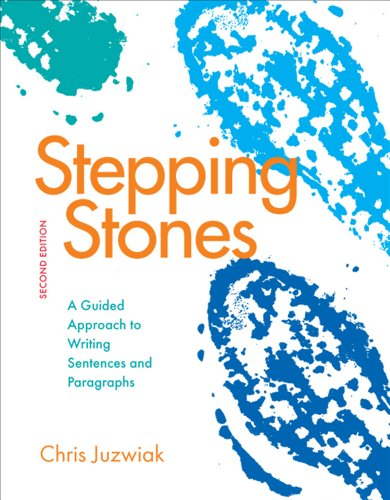 Stepping Stones A Guided Approach to Writing Sentences and Paragraphs 2nd edition cover