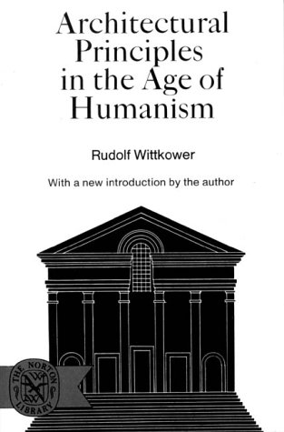 Architectural Principles in the Age of Humanism  N/A edition cover