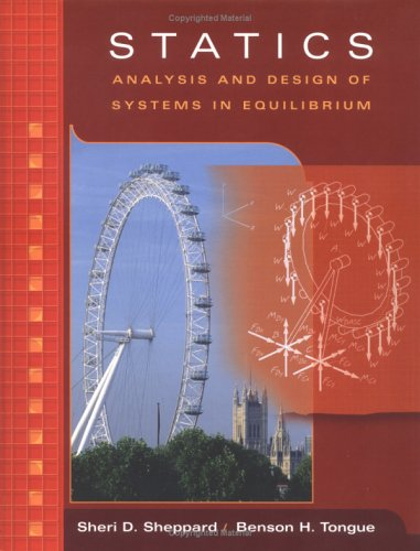 Statics Analysis and Design of Systems in Equilibrium  2005 9780471372998 Front Cover