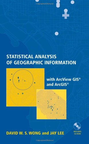 Statistical Analysis of Geographic Information with ArcView GIS and ArcGIS   2005 edition cover