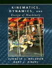 Kinematics, Dynamics, and Design of Machinery  1st 1999 edition cover