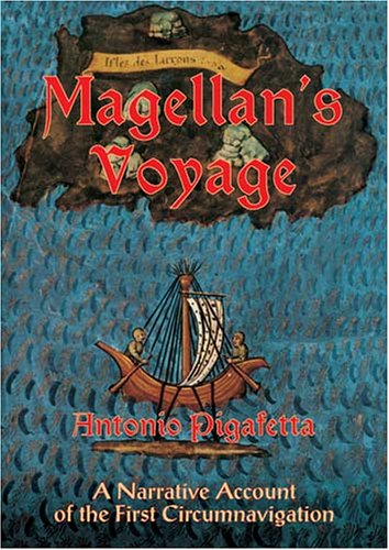 Magellan's Voyage A Narrative Account of the First Circumnavigation  1994 (Reprint) edition cover