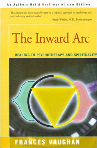 Inward Arc Healing in Psychotherapy and Spirituality  2000 edition cover
