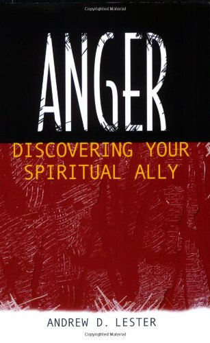 Anger Discovering Your Spiritual Ally  2007 edition cover