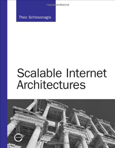 Scalable Internet Architectures   2007 edition cover