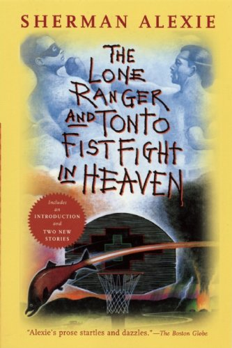 Lone Ranger and Tonto Fistfight in Heaven  20th edition cover