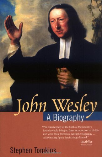 John Wesley : A Biography 1st 2003 edition cover